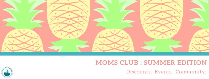 Moms club summer